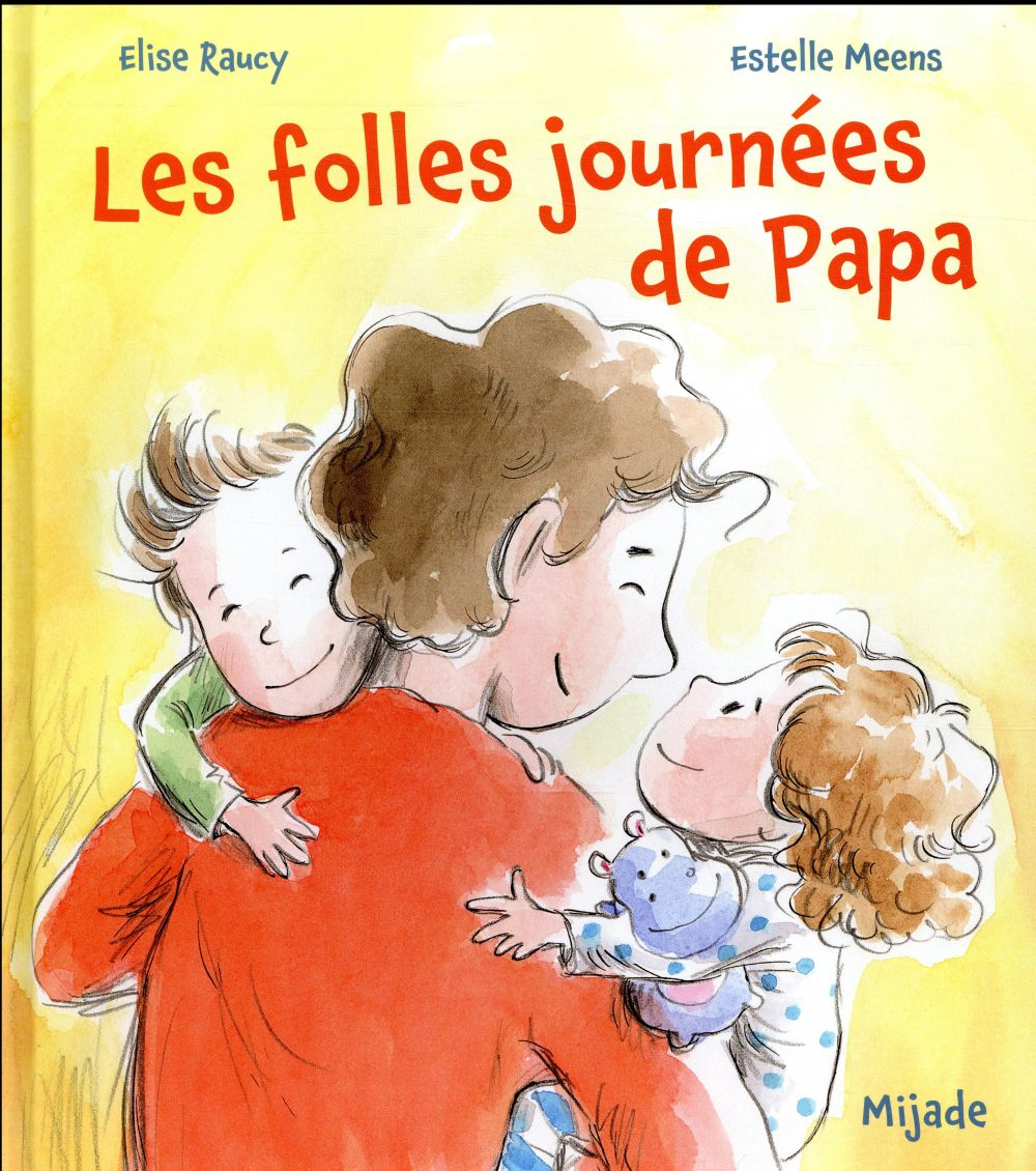LES FOLLES JOURNEES DE PAPA